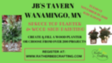Spruce Top Planter & Wood Sign Painting at JB's Tavern