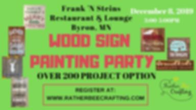 Wood Sign Painting at Frank N Steins Bar