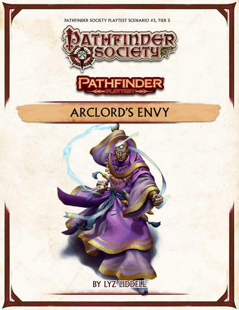 Pathfinder Playtest Scenario #3: Arclord's Envy