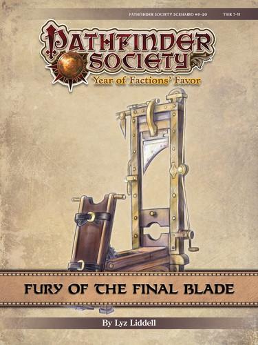 Pathfinder Society Scenario #9–20: Fury of the Final Blade