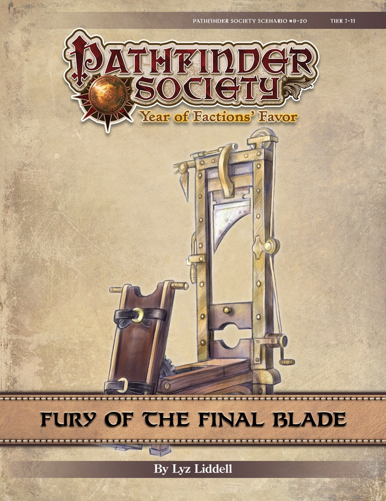 Pathfinder Society Scenario #9–20: Fury of the Final Blade
