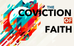 THE CONVICTION OF FAITH