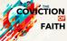THE CONVICTION OF FAITH