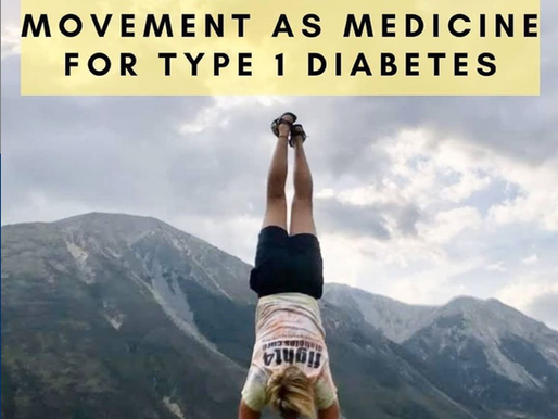 5 Ways To Use Movement As Medicine For Type 1 Diabetes