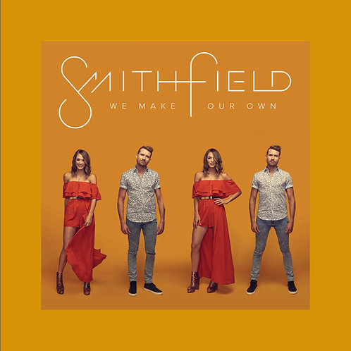 "Smithfield ""We Make Our Own"" - EP"