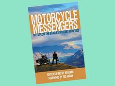 Motorcycle Messengers ed Jeremy Kroeker.