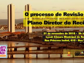 Audiência Pública sobre a Revisão do Plano Diretor do Recife