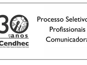 Resultado terceira etapa seleção para comunicadora