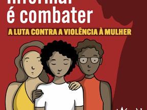 Informar é combater - A luta contra a violência à mulher
