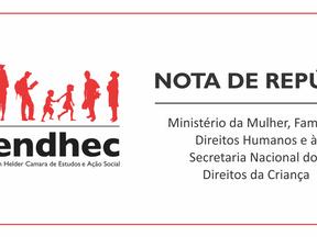 Nota de Repúdio ao Ministério da Mulher, Família e Direitos Humanos e à Secretaria Nacional dos Dire