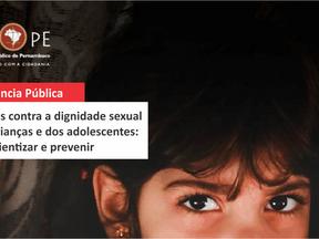 MPPE realiza audiência pública sobre crimes contra a dignidade sexual de crianças e adolescentes