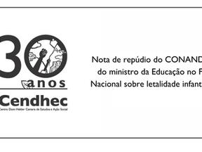 Nota de Repúdio a fala do Ministro da Educação  no Fórum Nacional sobre Letalidade Infantojuvenil.