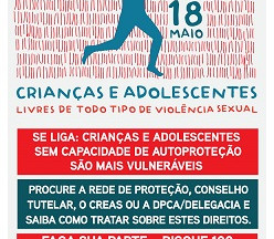 18 de Maio: Dia Nacional de Enfrentamento ao Abuso e à Exploração Sexual de Crianças e Adolescentes