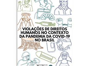 Informativo: Violações de Direitos Humanos no Contexto da Pandemia da Covid-19