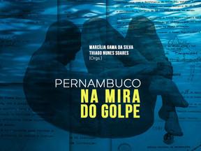Presidente do Cendhec participa da primeira coletânea sobre a Ditadura em Pernambuco