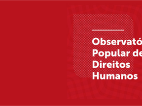 Sociedade Civil lança articulação para apurar denúncias de violação de Direitos Humanos na Pandemia