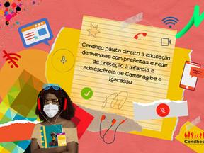 Cendhec pauta Direito à Educação de Meninas em Camaragibe e Igarassu