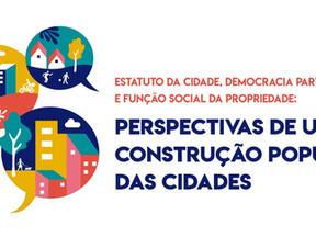 Perspectivas de uma construção popular das cidades será discutida em Seminário no Recife