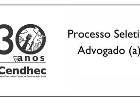 Cendhec lança edital para cadastro reserva de Advogado/a