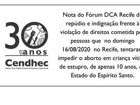 Nota de repúdio e indignação do Fórum DCA/ Recife