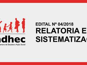 Prorrogado prazo no edital para relatoria e sistematização de projeto