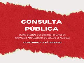 Consulta Pública: Colabore com a garantia de direitos de crianças alagoanas pelos próximos 10 anos