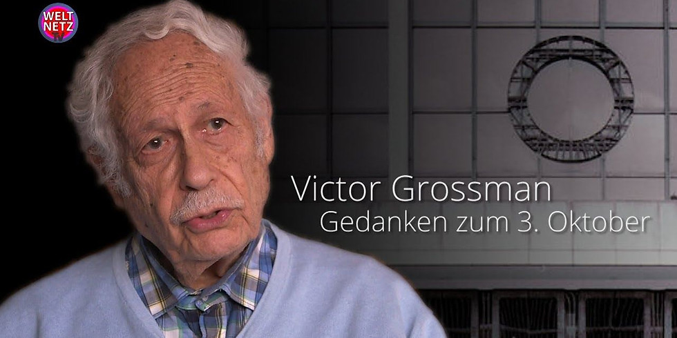 Alternative Reunification Day: Victor Grossman Book Presentation