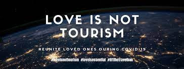 Travel Bans: When profit is more important than love