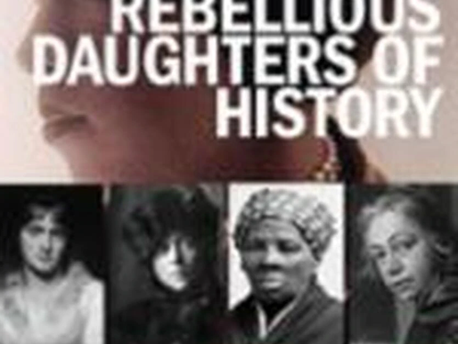 Review - Rebellious Daughters Of History by Judy Cox