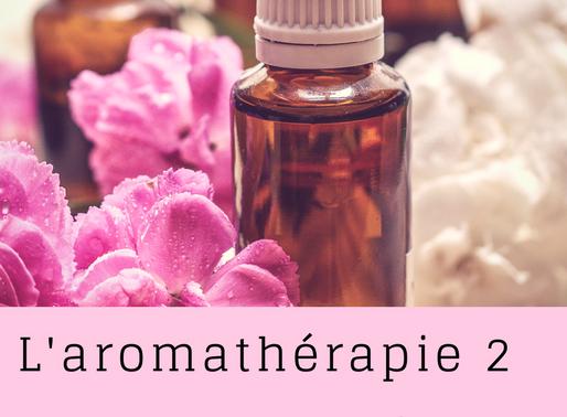 Aromathérapie (partie no 2)