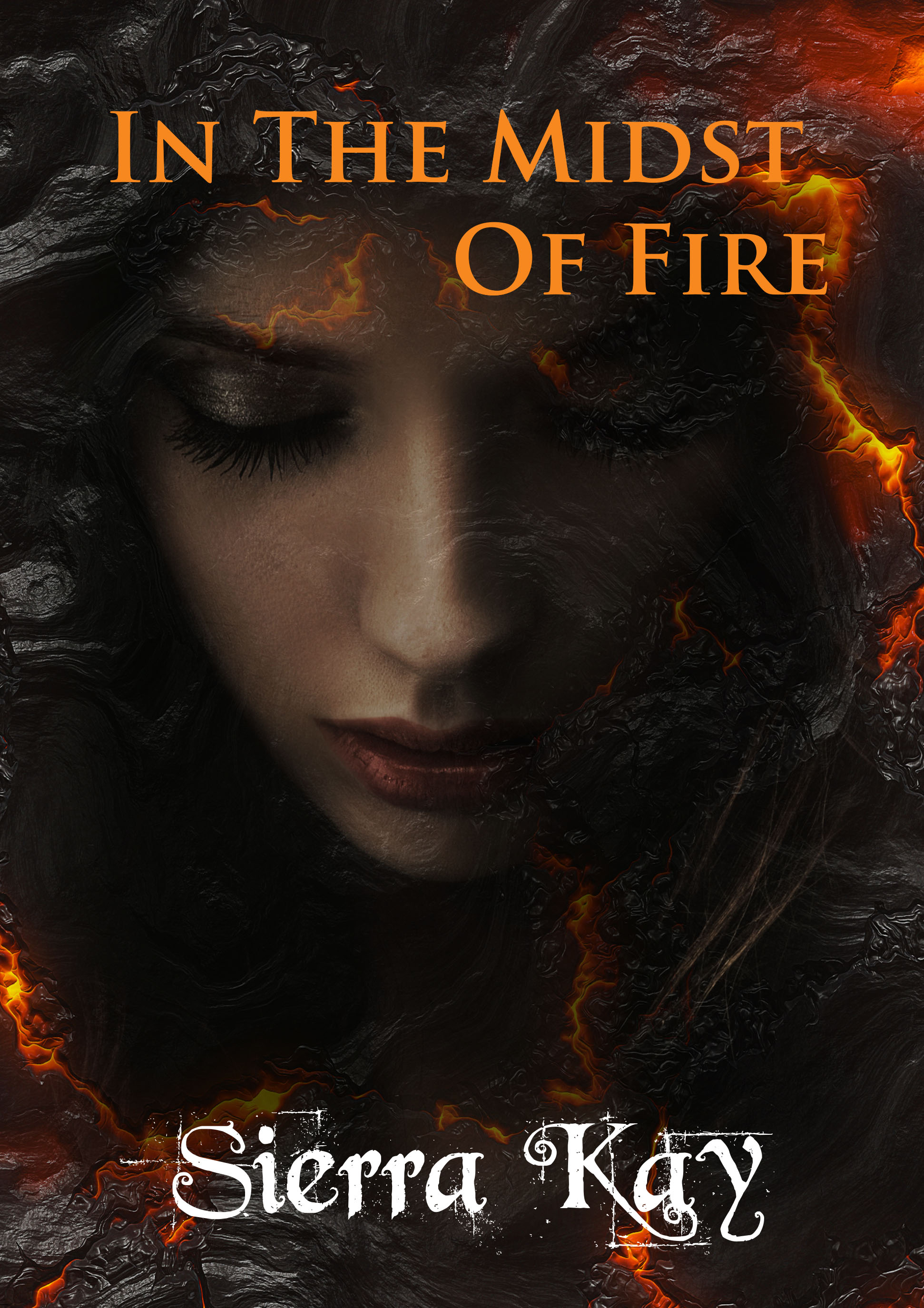 In the Midst of Fire by Sierra Kay