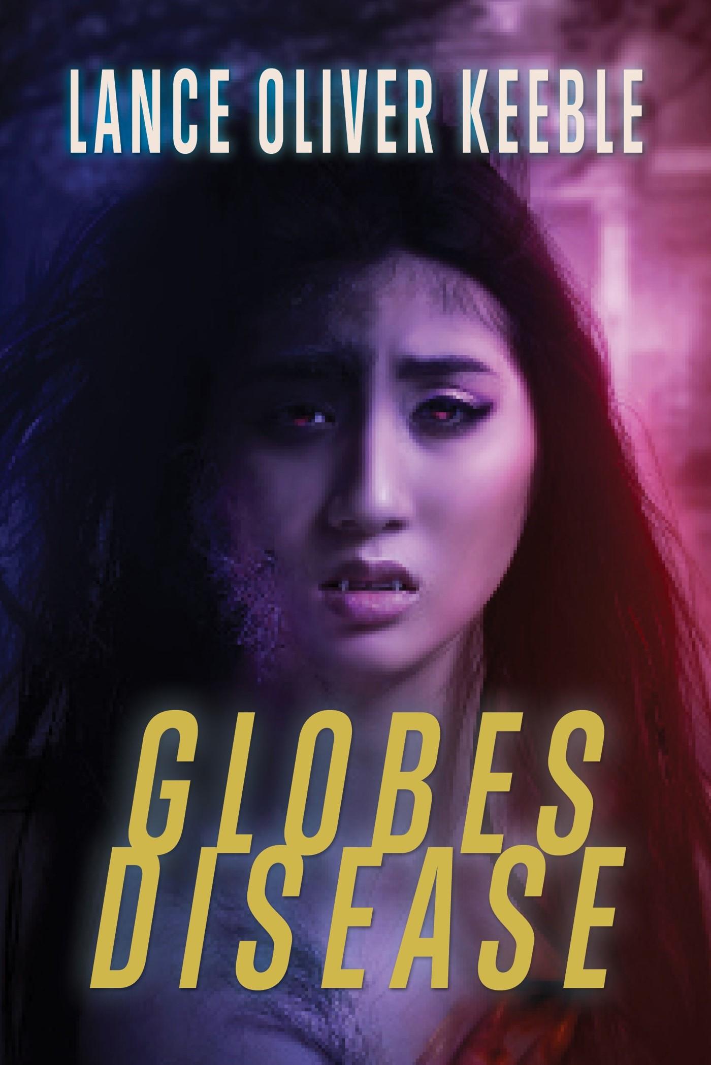 Globes Disease