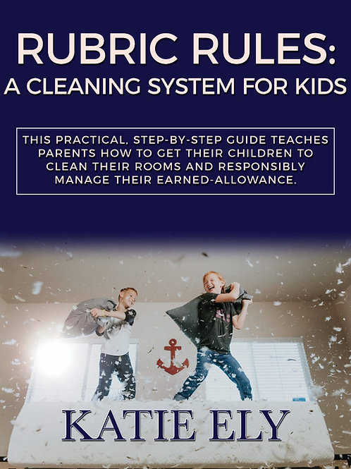 Rubric Rules: A Cleaning System for Kids