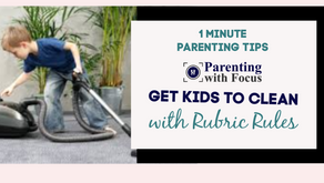 Get Kids to Clean with Rubric Rules   One Minute Parenting Tip Video