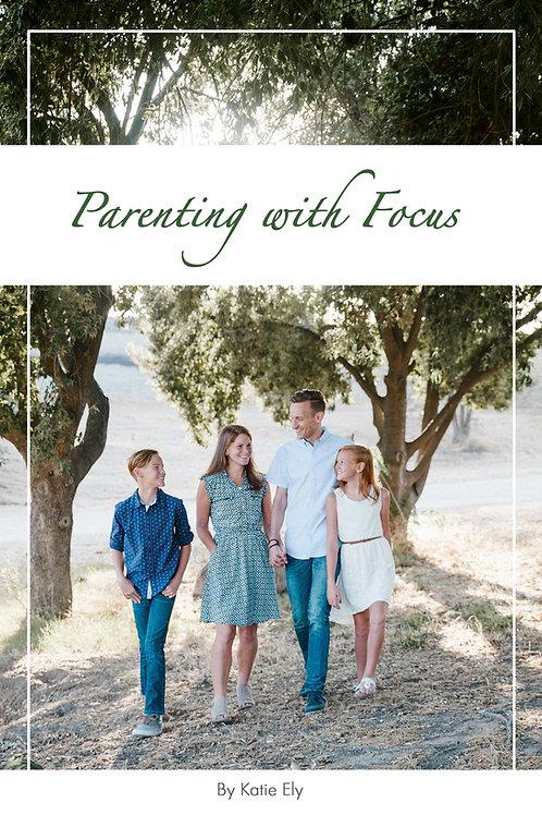 Parenting with Focus eBook