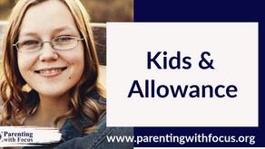 Kids & Allowance   One Minute Parenting Tips