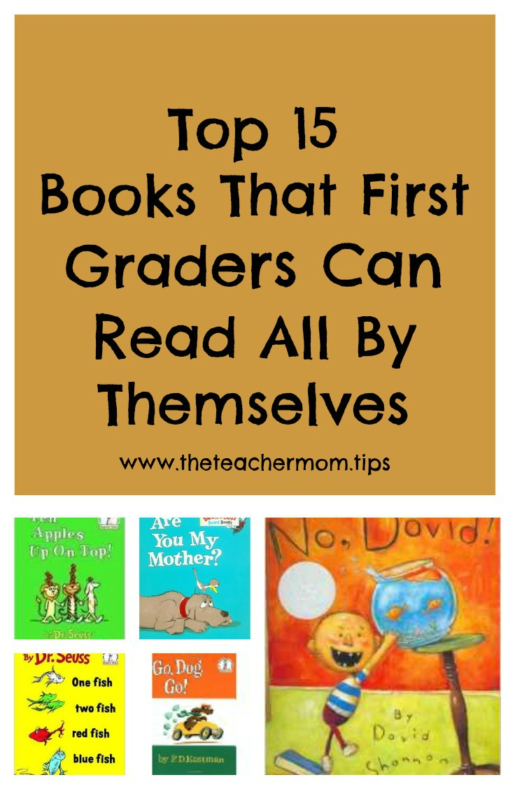 Top 15 Favorite Books That First Graders Can Read All By Themselves