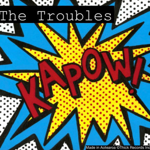 The Troubles Kapow!