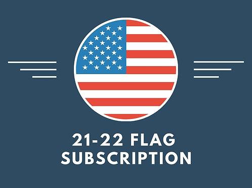 21-22 Flag Subscription