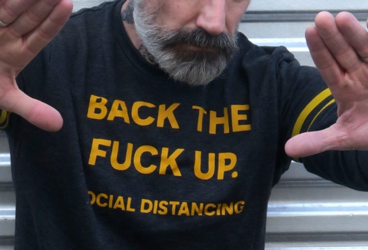 Back The F*ck Up Social Distancing on French Terry Sweatshirt