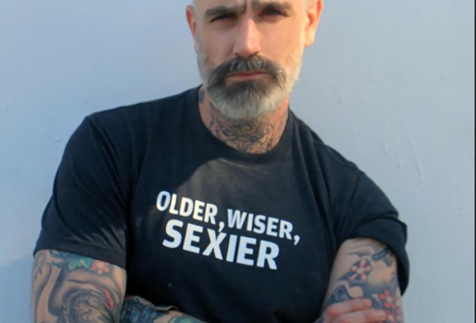 Older, Wiser, Sexier Statement Tee