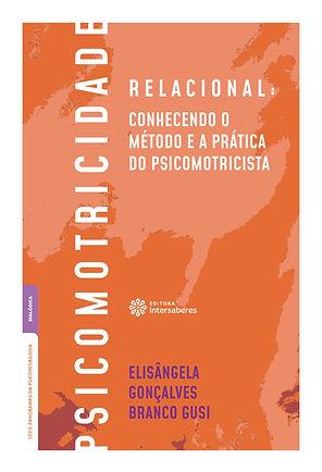 Livro Psicomotricidade Relcional - Conhecendo o método e a prática do psicomotrcista