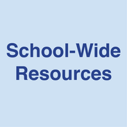 School-Wide Resources