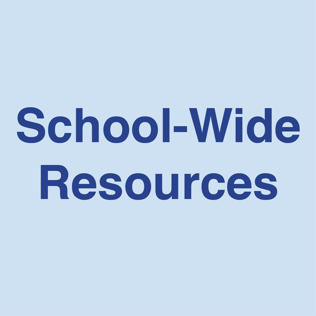 School-Wide Resources