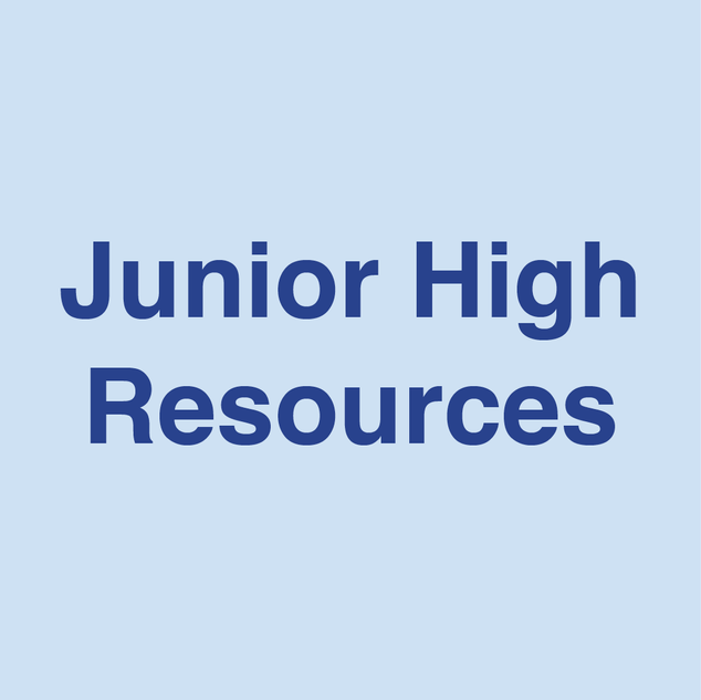 Junior High Resources