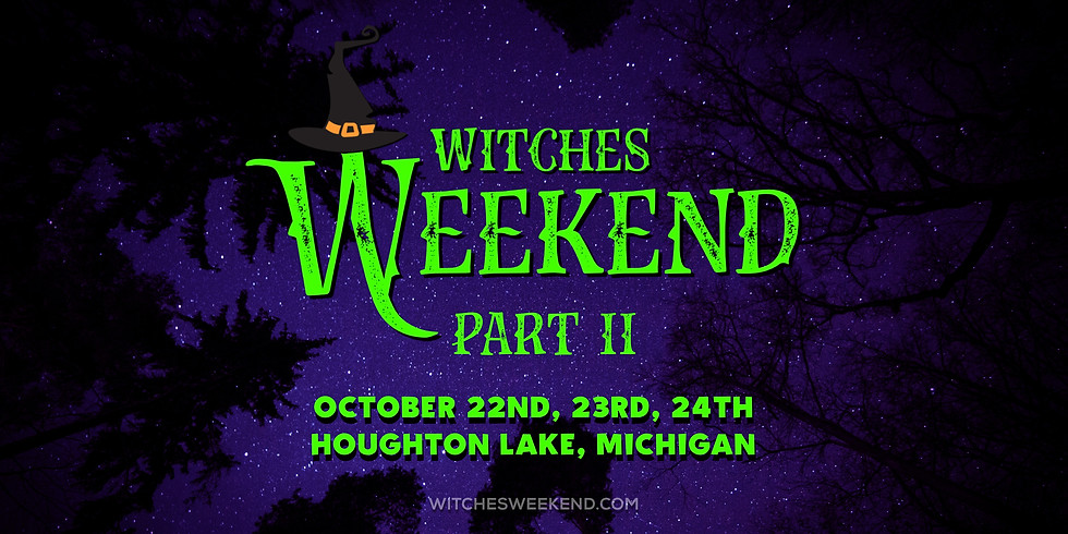 Witches Weekend II