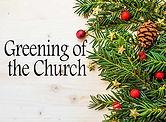 Greening-of-the-Church.jpg