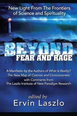 Beyond Fear and Rage