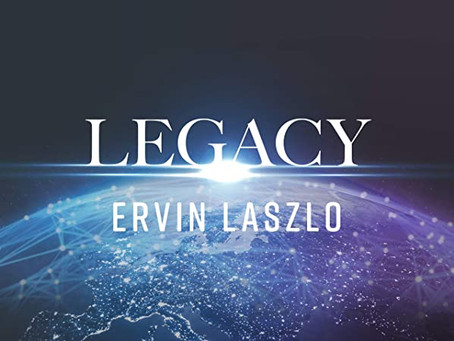 Watch Legacy with Ervin Laszlo on Gaia.com