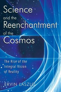 Science and the Re-enchantment of the Cosmos